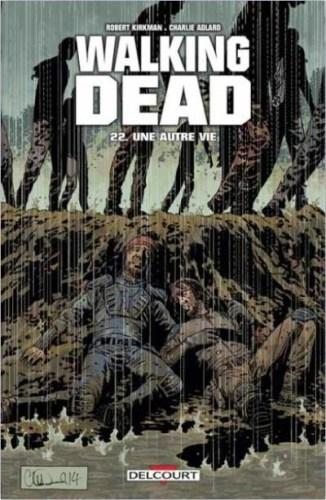 Walking Dead 22 Une autre vie