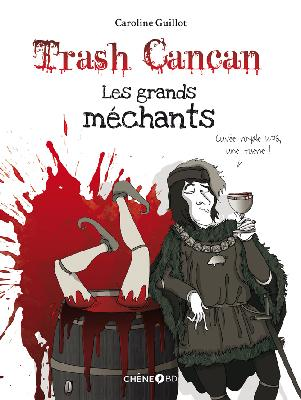 Trash Cancan : Les grands méchants
