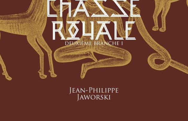 Rois du monde, tome 2 : Chasse royale (partie 1)