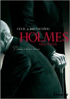 Holmes (1854/1891?), tome 1 : L'adieu à Baker Street