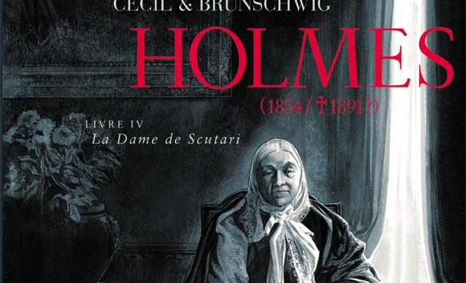 Holmes (1854/1891?), tome 4 : La dame de Scutari