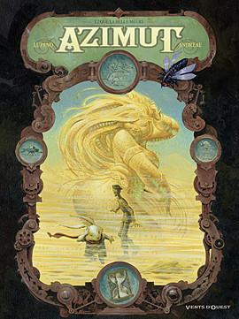 Azimut, tome 2 : Que la Belle Meure