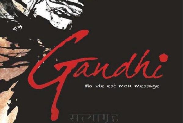 Gandhi, ma vie est mon message