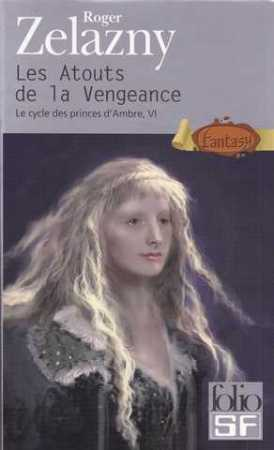 Le cycle des Princes d'Ambre, tome 6