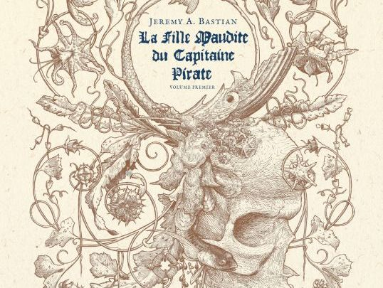 La Fille Maudite du Capitaine Pirate, volume premier