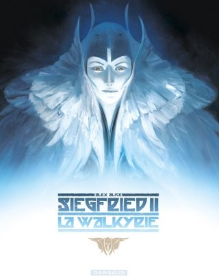 Siegfried, tome 2 : La Walkyrie