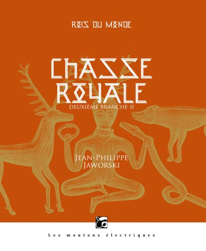 Chasse royale, tome 2 partie 2