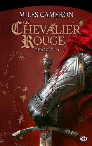 Renégat 1 - Le chevalier rouge