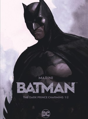 Batman, the dark prince charming, tome 1