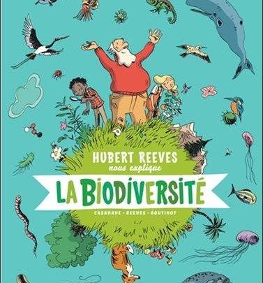 Hubert Reeves nous explique, tome 1 : La biodiversité