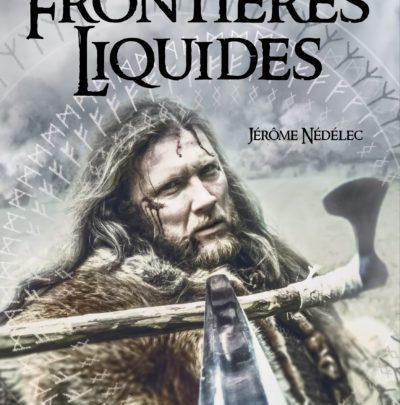 L'Armée des Veilleurs, tome 1 : Les frontières liquides