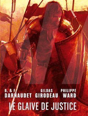 Le Glaive de justice (La saga de Xavi El Valent)