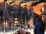 Bans et barricades, tome 1