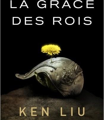 La dynastie des Dents de Lion, tome 1 : La grâce des rois
