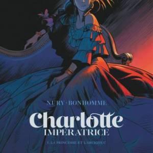charlotte-imperatrice-tome-1-la-princesse-et-l-archiduc