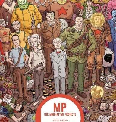 The Manhattan Projects, tome 1 : Pseudo-science