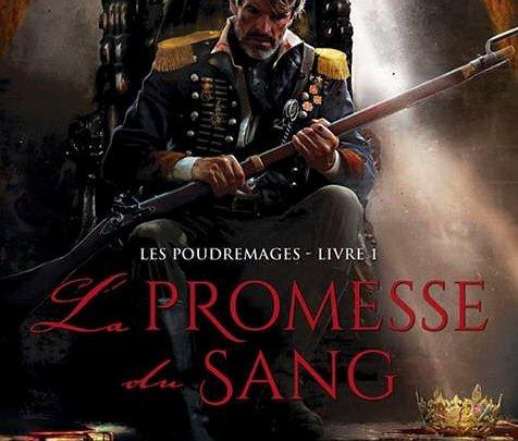 Les Poudremages, tome 1 : La promesse du sang