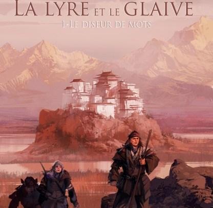 La Lyre et le Glaive, tome 1 : Diseur de mots