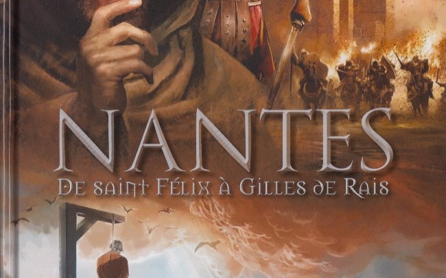 Nantes, tome 1 : De saint Félix à Gilles de Rais