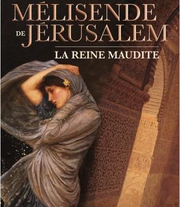 Djinn, tome 2 : Mélisende de Jérusalem, la reine maudite