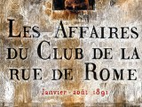 Affaires du club de la Rue de Rome