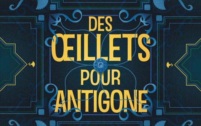 Des oeillets pour Antigone