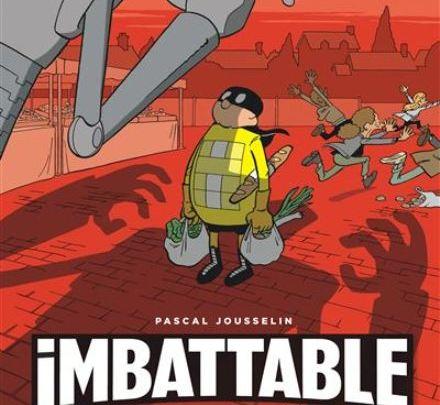 Imbattable, tome 1 : Justice et légumes frais