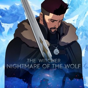 The Witcher - Nightmare of the Wolf