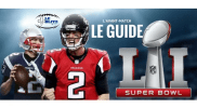 Super Bowl 51: Le Guide Complet