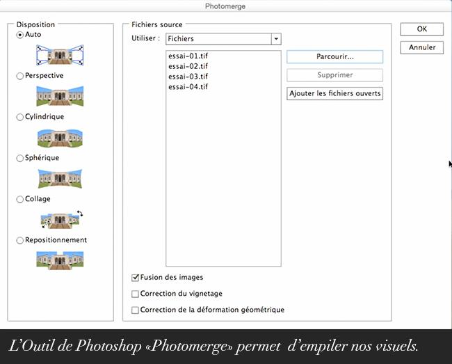 L'Outil de Photoshop «Photomerge» permet d'empiler nos visuels.