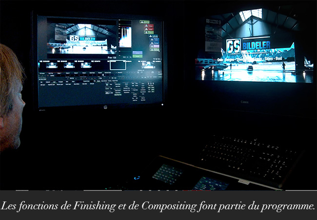 Les fonctions de Finishing et de Compositing font partie du programme.