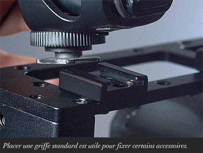 Placer une griffe standard est utile pour fixer certains accessoires.