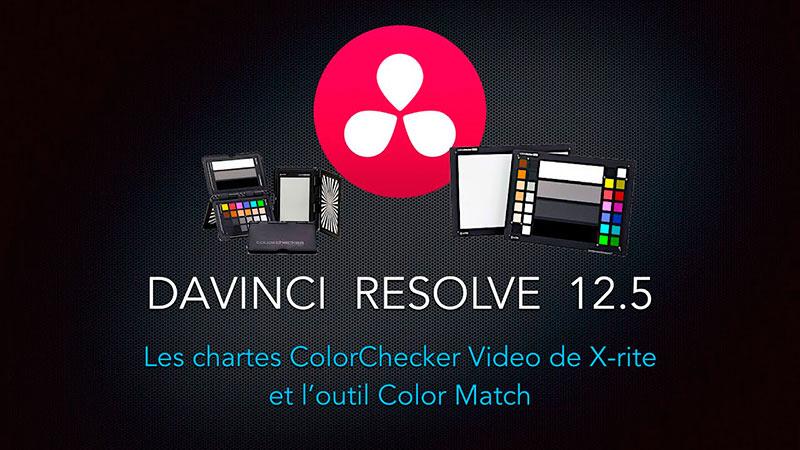 Les ColorChecker Video dans DaVinci Resolve