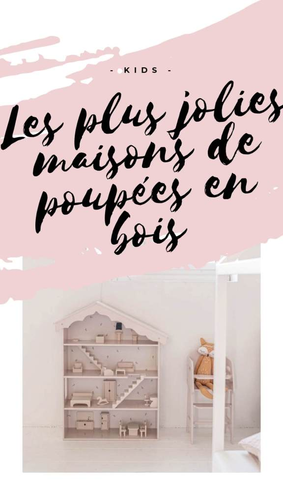 LES PLUS JOLIES MAISONS DE POUPEES EN BOIS-01