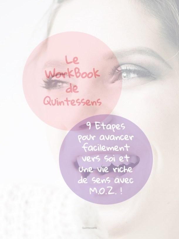 Le workbook de quintessens 9 étapes pour avancer facilement vers soi et une vie riche de sens