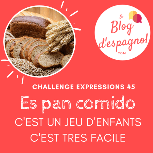 es pan comido expression idiomatique espagnole