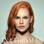 INA FORSMAN - Talk to me