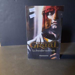Graal, tome 1: le chevalier sans nom