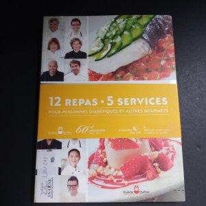 12 repas 5 services pour personnes diabétiques et autres gourmets