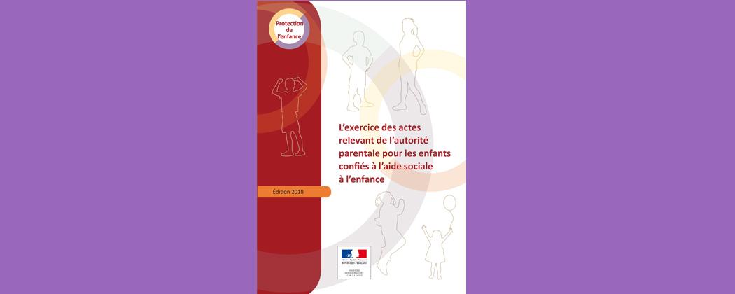 Assistance éducative : un guide pour y voir plus clair sur les actes usuels de l'autorité parentale