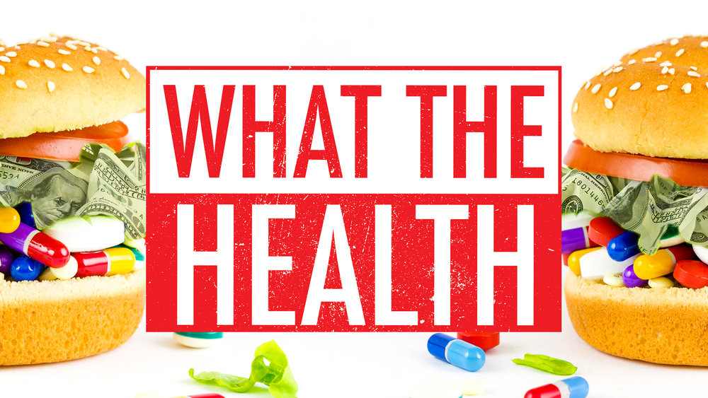 Le carnet d'Anne-So - What the health - documentaire pro vegan