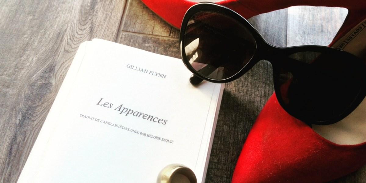 Avis de lecture sur le roman thriller les apparences de Gillian Flynn