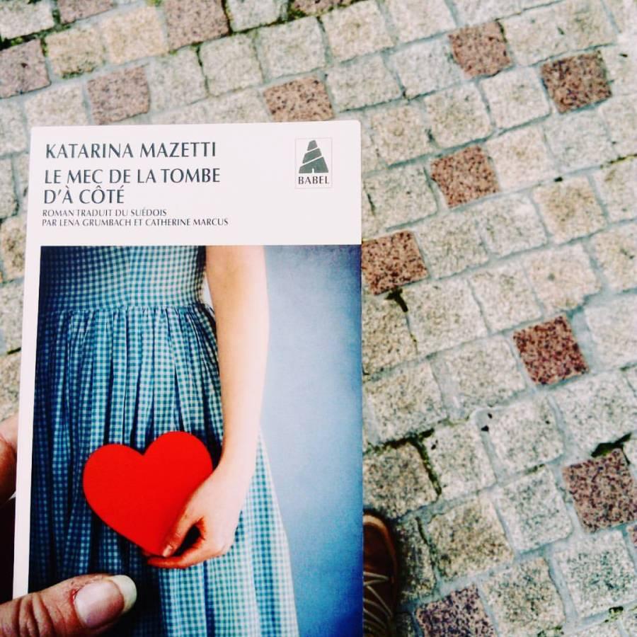 Avis de lecture sur le roman le mec de la tombe d'à côté de Katarina Mazetti