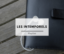 Les intemporels - Playlist