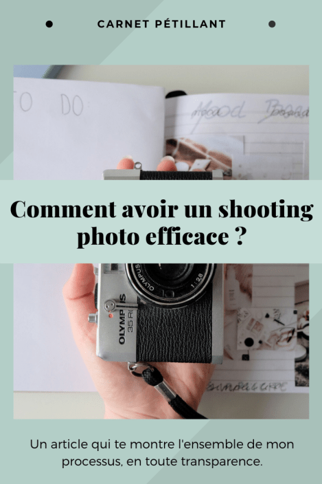 Comment avoir un shooting photo efficace ?