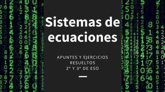 Ejercicios resueltos de sistemas de ecuaciones lineales