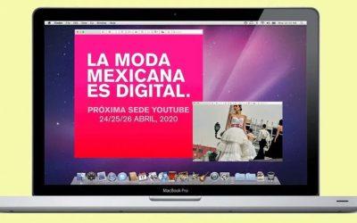 La MBFWMX  TENDRÁ SU PRIMERA EDICIÓN DIGITAL