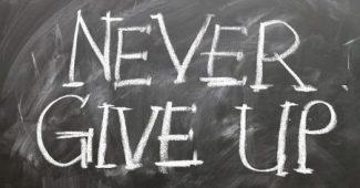 la persévérance ne jamais abandonner