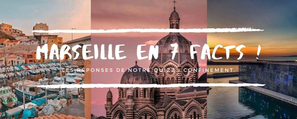 Marseille en 7 Facts !