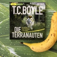 Rezension: Hörbuch Terranauten von T.C. Boyle